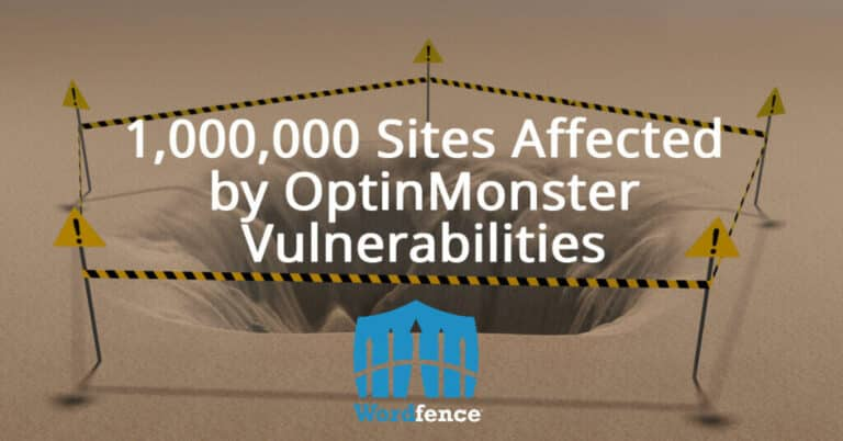 1,000,000 Sites Affected by OptinMonster Vulnerabilities