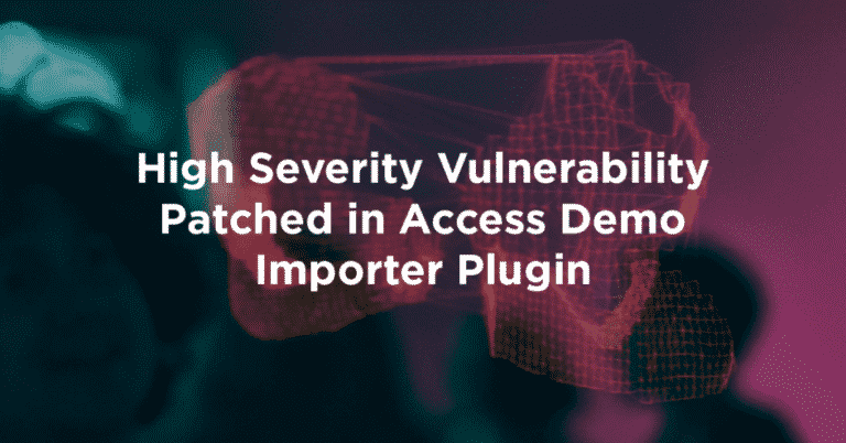 High Severity Vulnerability Patched in Access Demo Importer Plugin