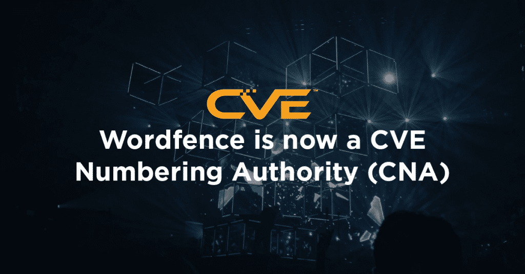 Wordfence is now a CVE Numbering Authority CNA 1 1024x536 qtzG3K