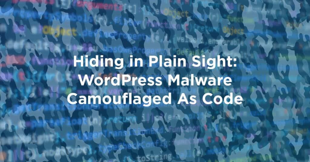 hidinginplainsight wordpress malware camouflaged 1024x536 4FR79Z