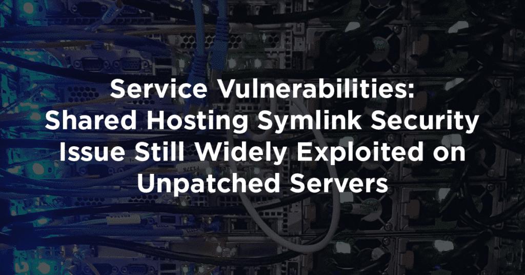 service vulnerabilities shared hosting symlink issue 1024x536 t7bnXC